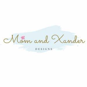 Mom and Xander Designs