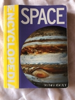 Space Encyclopedia by Miles Kelly